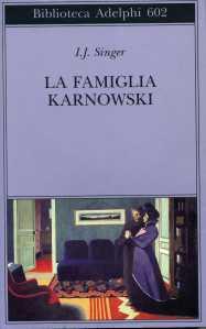 La famiglia Karnowski - I.J. Singer (Adelphi)